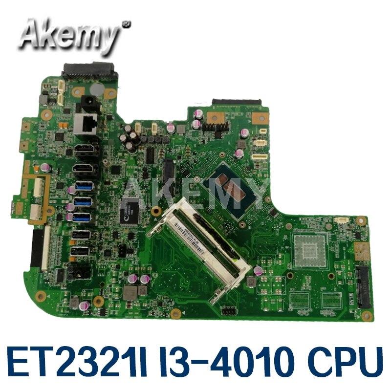 AKemy الكل في واحد ET2321I محمول اللوحة ل Asus ET2321I ET2321 I3-4010 وحدة المعالجة المركزية الأصلي Mainboard 100% اختبار ok