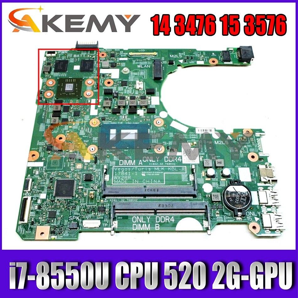 CN 0F2P7W WX2RR 17841-1 لديل انسبايرون 14 3476 15 3576 اللوحة المحمول مع i7-8550U وحدة المعالجة المركزية راديون 520 2G-GPU 100% اختبار