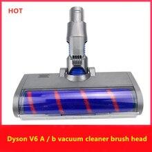 Роликовые насадки Dyson V6 пылесос A /B интерфейс напольная насадка для зубной щетки с светодиодный щетка с лампой головкой ролика насадка для зубных щеток