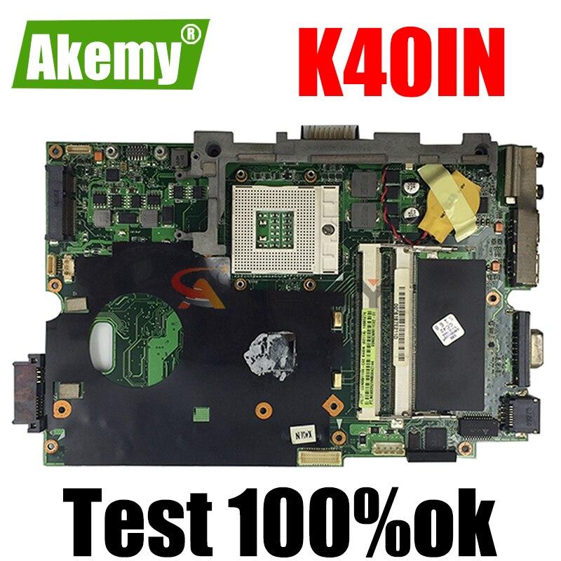 Akemy K40IN K50IN اللوحة لابتوب For Asus K40IN K50IN X8AIN X5DIN K40IP K50IP K40I K50I K40 K50 اختبار اللوحة الأصلية