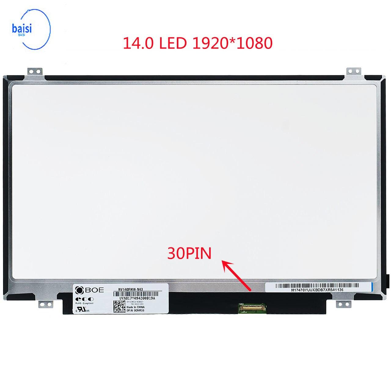 NT140FHM-N41 NT140FHM N41 N42 HSD140PUW1 A00 N140HGE-EAA EAB B140HTN01.E B140HTN01.2 B140HTN01.1 Tela LCD FHD 30 Pinos