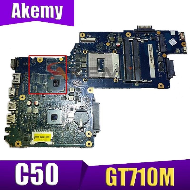 AKEMYLaptop اللوحة الأم لتوتوشيبا الأقمار الصناعية C50 A571 - PT10SG DSC MB REV 2.0 69N0CKM42A01P غيفورسي GT710M الضمان 60 يوما