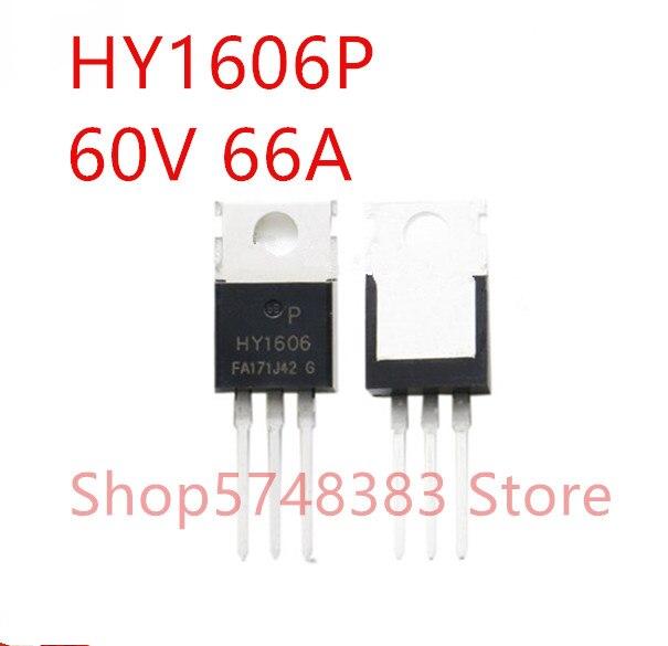 10 unids/lote 100% nuevo original HY1606P-220 HY1606B-263 HY1606D-252 HY1606 60V 66A MOS tubo