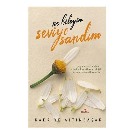 Would you Know what Seviyo Sandım Kadriye Altınbaşak Turkish Books