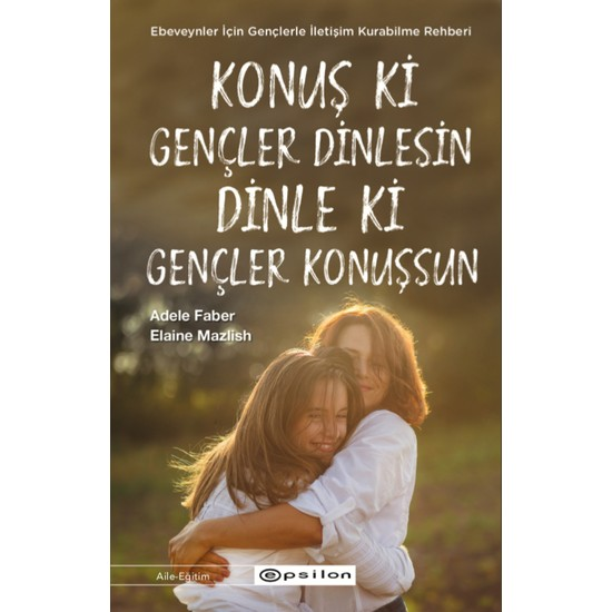 Talk That Young People 'S A Little Tune That Young People Konuşsun Adele Faber Elaine Mazlish Turkish Books Family and Child Care
