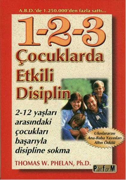 Práctica disciplina para niños 1-2-3.Thomas W. Phelan.Platform transmite Series de libros para Padres