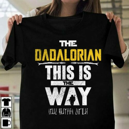 The Dadalorian This Is The Way Shirt Men T Shirt Cotton S-3XL Black