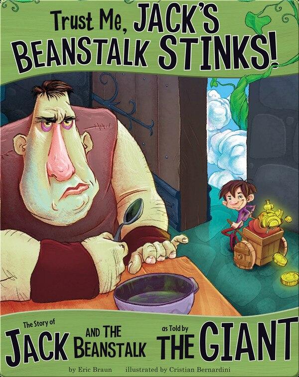 Ebook story /Trust Me, Jack's Beanstalk Stinks!
