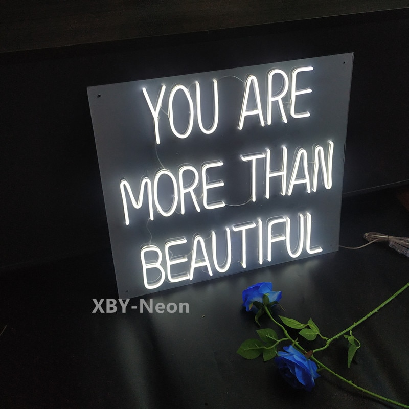 Custom Neon Sign You Are More Than Beautiful Ins Decoration Home Room Offcie Shop Wall Decoration Wedding Birthday Party Decor