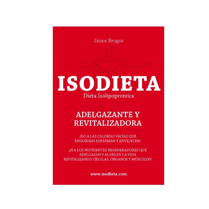 Isodieta Libro ayuda para Dieta ISODIETA Adelgazante y Revitalizadora   Dieta Isolipoproteica Salud Bienestar   Tapa Blanda