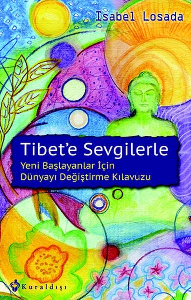Tibete Sevgilerle Isabel Losada Kuraldışı las emisiones