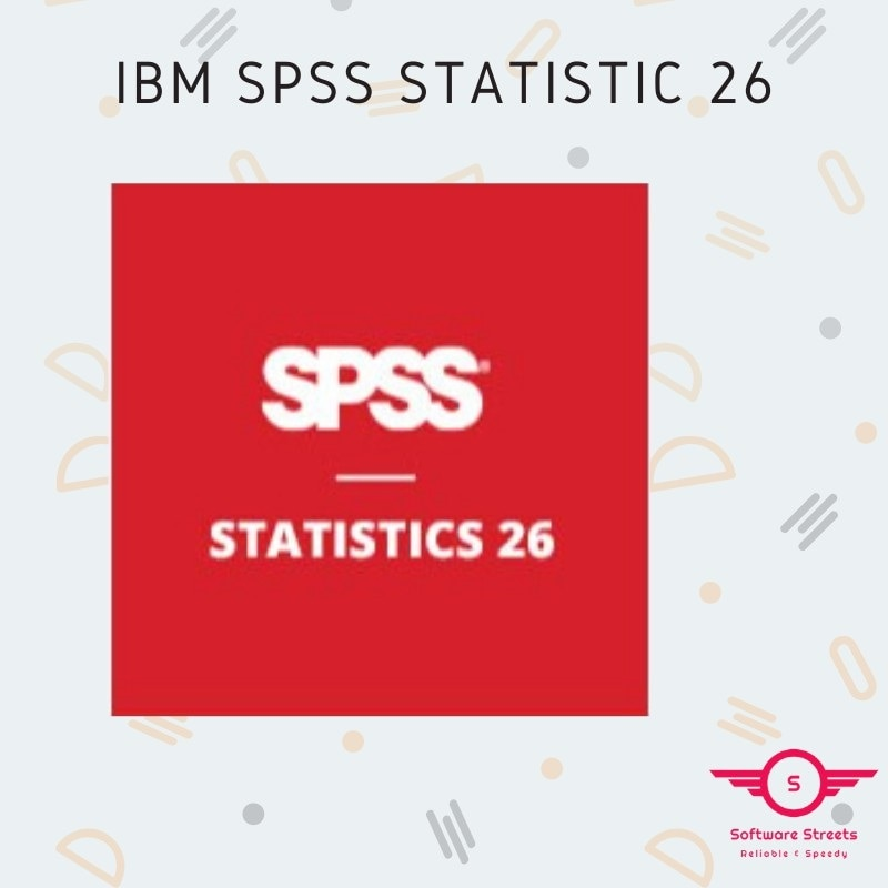 SPSS Statistics v26 [Full Ver] keith mccormick spss statistics for dummies