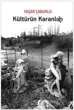 Kultur Dunkelheit Erfahrungen Çabuklu Paloma Publishing House (TÜRKISCHE)