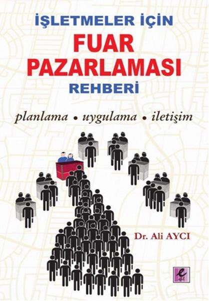 Negocio para la exposición guía de Marketing Ali aycìefil publicación de la casa de publicación de la secuencia General (turco)