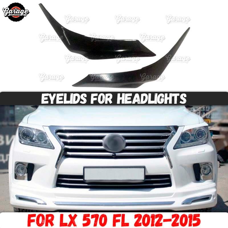 Párpados para faros, funda para Lexus LX570 FL 2012-2015, almohadillas de plástico ABS, fundas para cejas, accesorios, ajuste de estilo de coche
