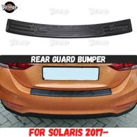 guard of rear bumper for hyundai solaris 2017 abs plastic accessories protective plate of scratches car styling tuning
