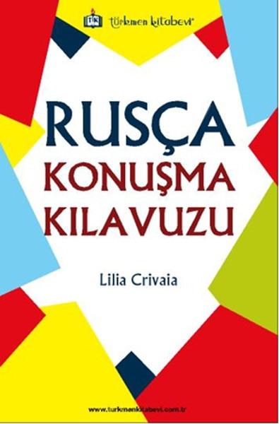 Guía de habla rusa, Serie educativa de librería Lilia Crivaia Turkmen (turco)