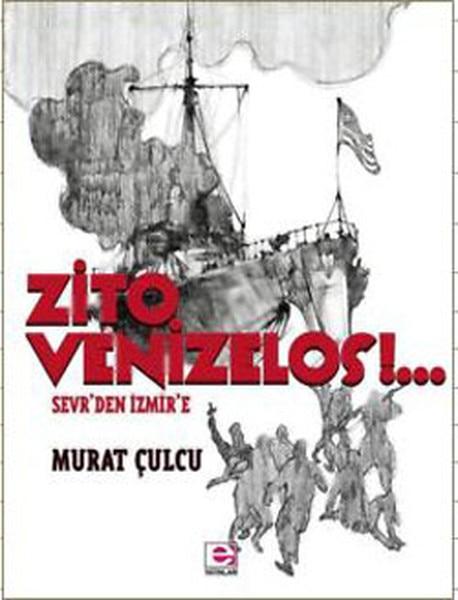 Zito Venizelos - Sevrden İzmire Murat Çulcu E Publicaciones fecha secuencia (turco)