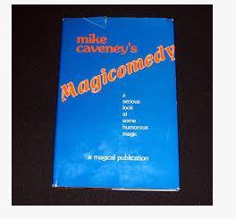 Mike Caveney-Magicomedy magia