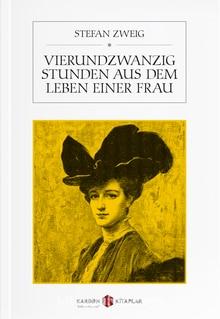 Twenty-four hours of the life of a woman Stefan Zweig james m fenelon four hours of fury