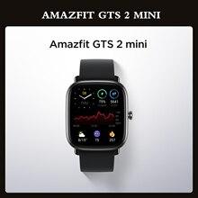 Глобальная версия Amazfit GTS 2 мини GPS Smartwatch активно-матричные осид, Дисплей 70 спортивных режимов монитор наблюдения за сном, умные часы для Android ...