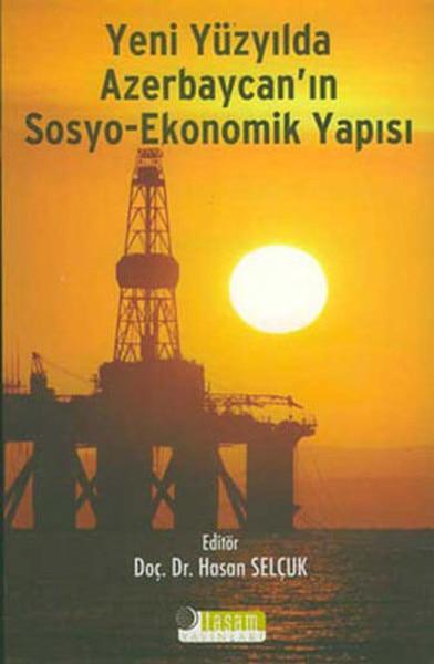 Novo século azerbaycanıın estrutura socioeconômica hasan selcuk tasam (turco)