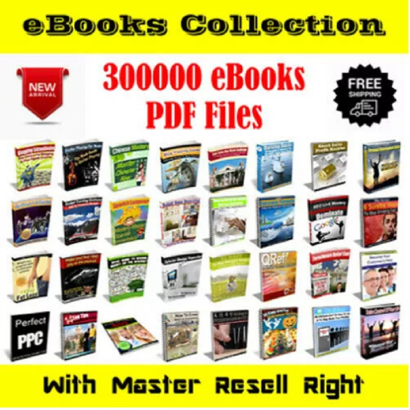300000 + eBooks Package Collection -Pdf Format - With Master Resell Rights
