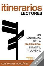 Itinerarios lectores de Luis Daniel González