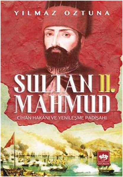 Sultan 2. Mahmud Dr. indometrible øztuna ütüken neschriyat Date Sequence (Турецкий)